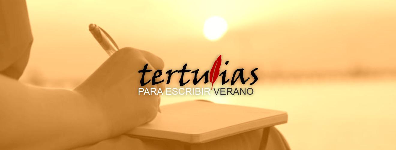 Taller de escritura de verano - Tertulias para escribir